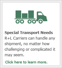 R+L Carriers can handle any shipment, no matter how challenging or complicated it may seem.